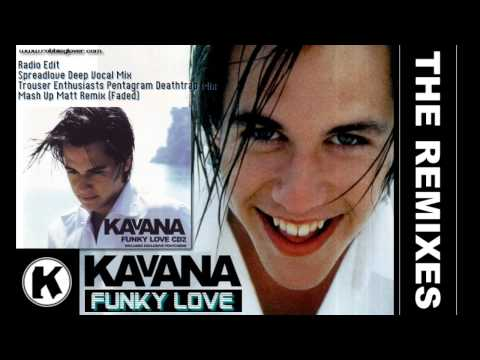 Kavana - Funky Love (The Remixes) [HD with lyrics in description]