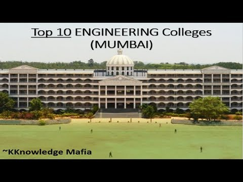 Top 10 ENGINEERING Colleges (MUMBAI) | 2018 - 19 (Courses,Location,Fees,Accreditation)