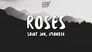 Saint Jhn - Roses  Imanbek Remix   Lyrics
