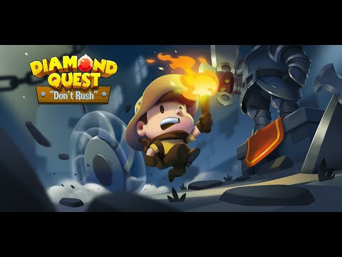 Diamond Quest - Don't Rush Preview