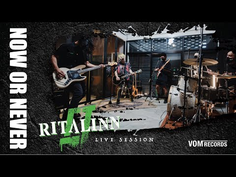 Ritalinn - ดื้อดึง [ Now Or Never LIVE SESSION ]