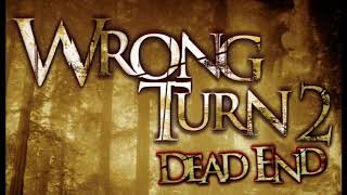 Wrong Turn 2 Dead End (2007) Theme Music