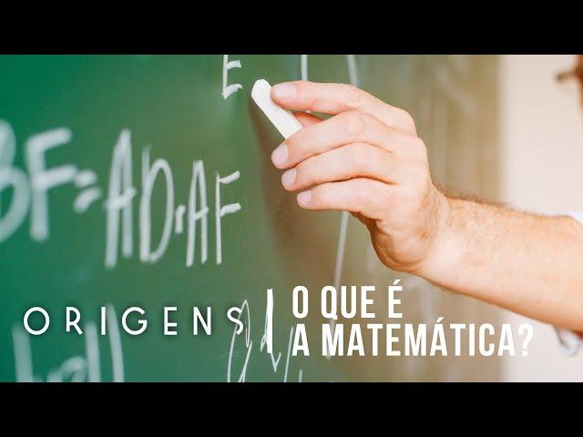 O que é a matemática? | Os Mistérios da Matemática #2