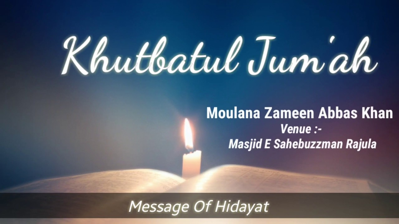 Friday Sermon (21/Dec/2018) by H. I. Maulana Zameen Abbas Khan Rajula Khutba E Jumma