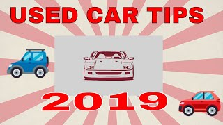 Buying used cars tips 2019