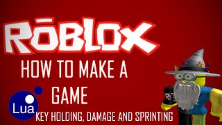 ROBLOX Game Creation #2 Damaging and Sprinting