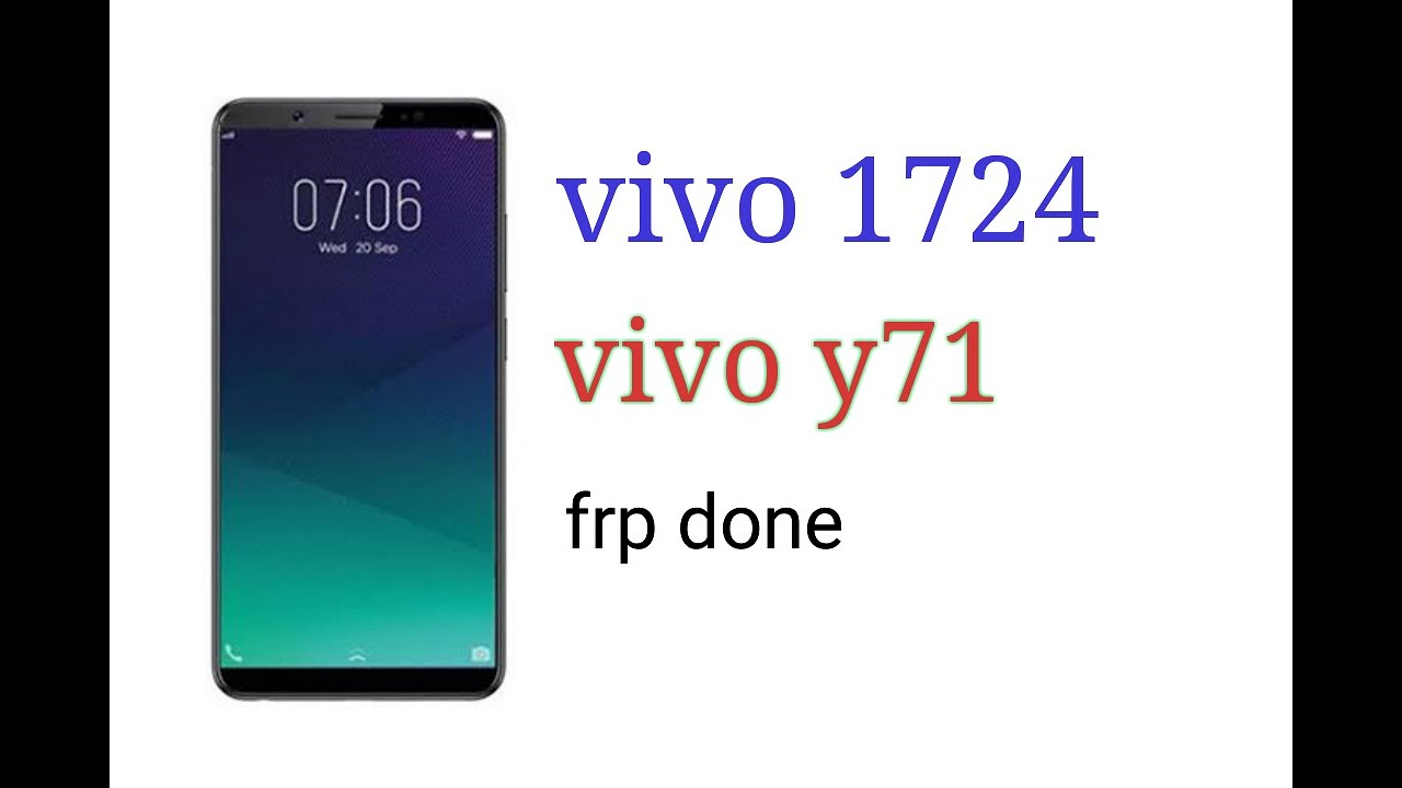 VIVO 1724    VIVO Y71 FRP DONE WITH UMT DONGLE