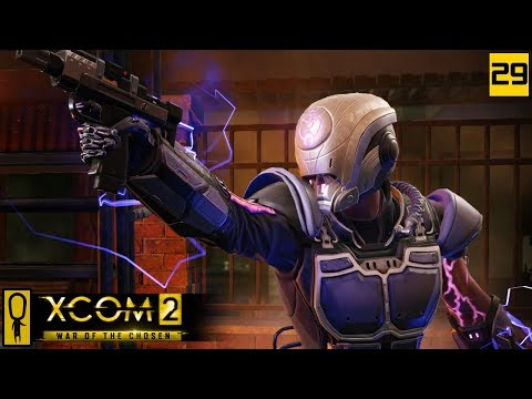 VIP AND 2 OPERATIVES + CHOSEN - PART 29 - XCOM 2 WAR OF THE CHOSEN Gameplay - Let's Play