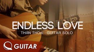 Endless Love ( Thần Thoại ) Guitar solo - [ Q Guitar ]