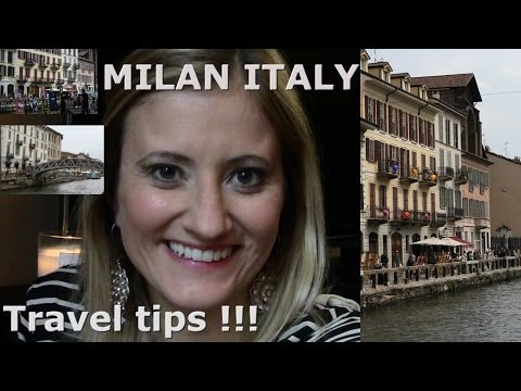 Travel tips - Milan Italy (ENG)