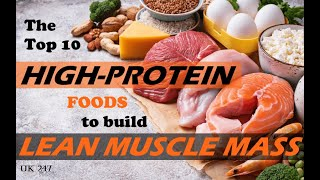 Top 10 Foods High In Protein [ UK 247 ]