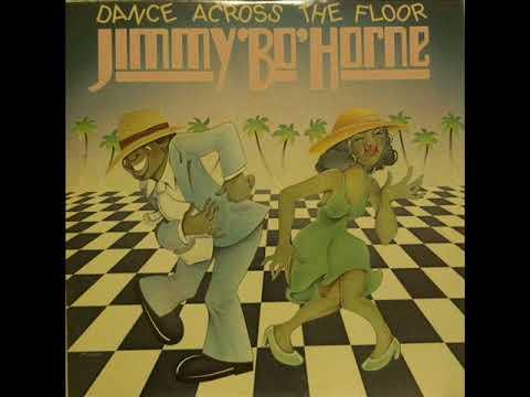 Jimmy 'Bo' Horne - Dance Across The Floor