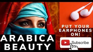 Arabic Beauty.. Taste of oriental chill out music! Must add to your favorite playlist!