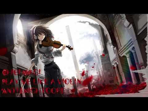 play-me-like-a-violin-|-anti-nightcore