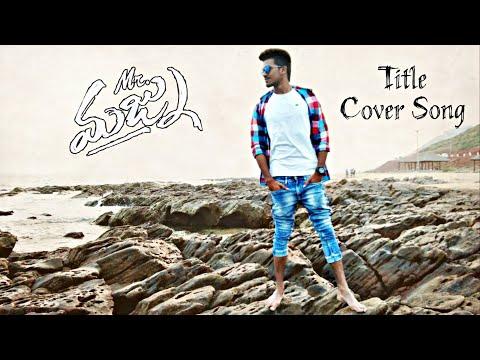 Mr. Majnu - Title Cover Song Video || Akhil Akkineni || Mr. GouriShankar || Thaman S || Venky Atluri