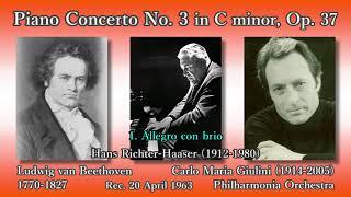 Beethoven: Piano Concerto No. 3, Richter-Haaser u0026 Giulini (1963) ベートーヴェン ピアノ協奏曲第3番 リヒター=ハーザー