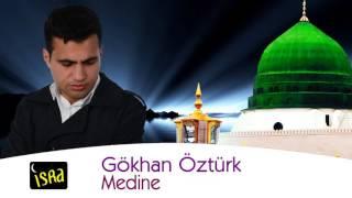 Gökhan Öztürk Medine Yeni 2016