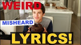 WEIRDEST MISHEARD LYRICS!! | Brent Rivera