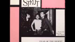 The Strut - Fear of the Desert