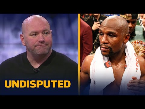 Dana White on Floyd Mayweather to UFC: 'Don't count anything out' | UNDISPUTED