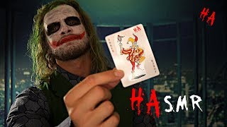 � Ha Ha Ha ASMR Joker �