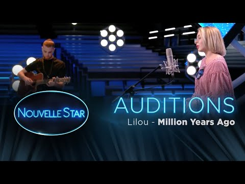 Lilou: Million Years Ago - Auditions – Nouvelle Star 2017