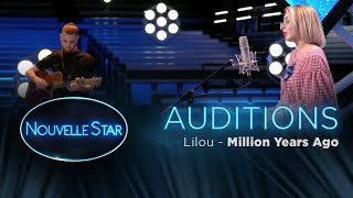 lilou million years ago auditions – nouvelle star 2017