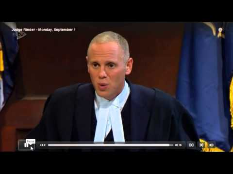Judge Rinder  Come before me