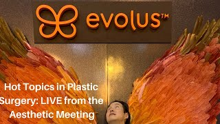 Hot Topics in Plastic Surgery - BBL, Newtox, BII and more!