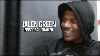 Jalen Green: Episode 2 Trailer FREESTYLE