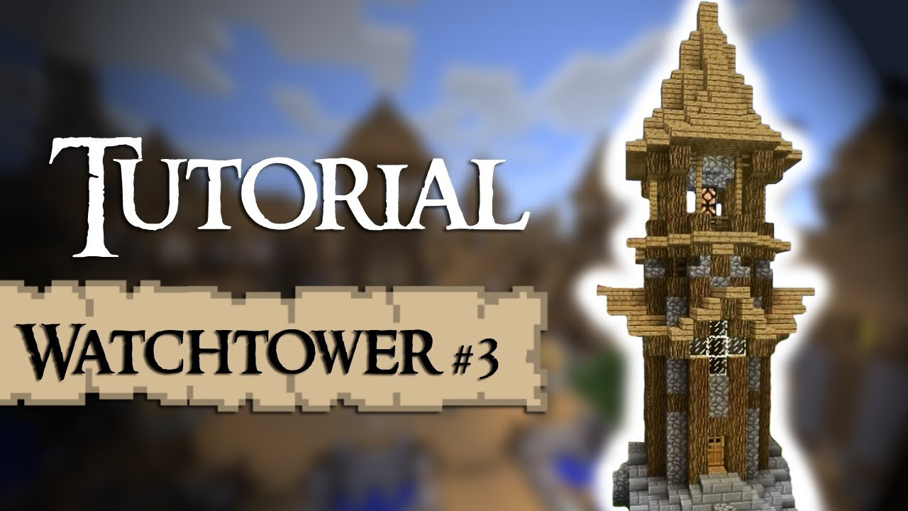 Minecraft Tutorial How To Build A Medieval Tower