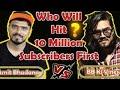 BB ki vines v\s Amit Badhana 10 million  subscribers