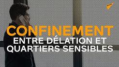 Confinement: entre délation et quartiers sensibles - Alexandre Langlois, VIGI Police
