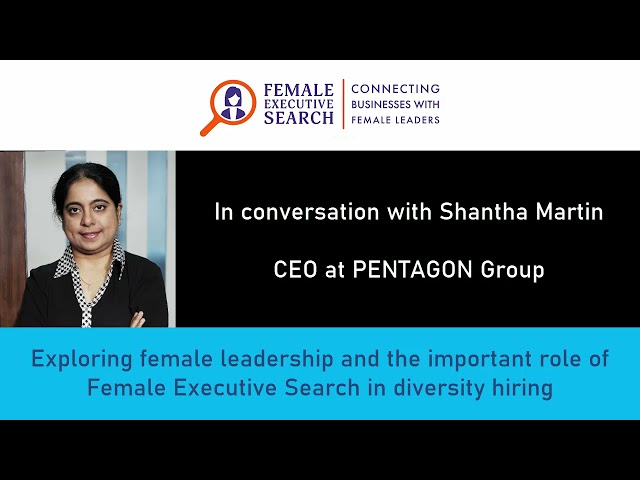 In conversation with Shantha Martin: Exploring female leadership