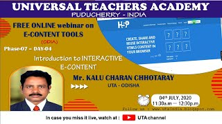 UTA-P-07-DAY-04-INTRODUCTION TO INTERACTIVE E-CONTENT (ODIA VERSION)