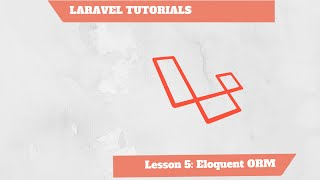 [ENG] - Laravel Tutorial PHP 5/10 - Eloquent ORM