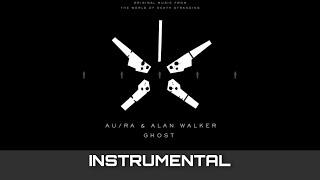 Au/Ra & Alan Walker - Ghost (Instrumental)