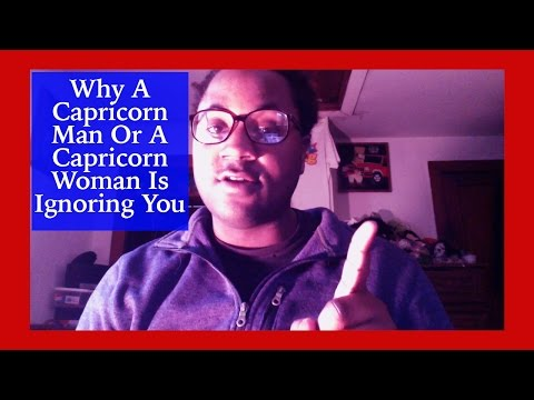 Why A Capricorn Man Or A Capricorn Woman Ignores You [The Capricorn