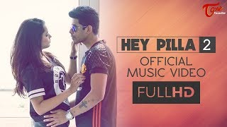 HEY PILLA 2 | MC Mike, MC Uneek, Om Sripathi, Vidya Sirisha | Official Music Video - TeluguOne