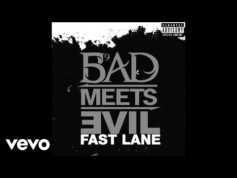 Bad Meets Evil  Fast Lane Audio