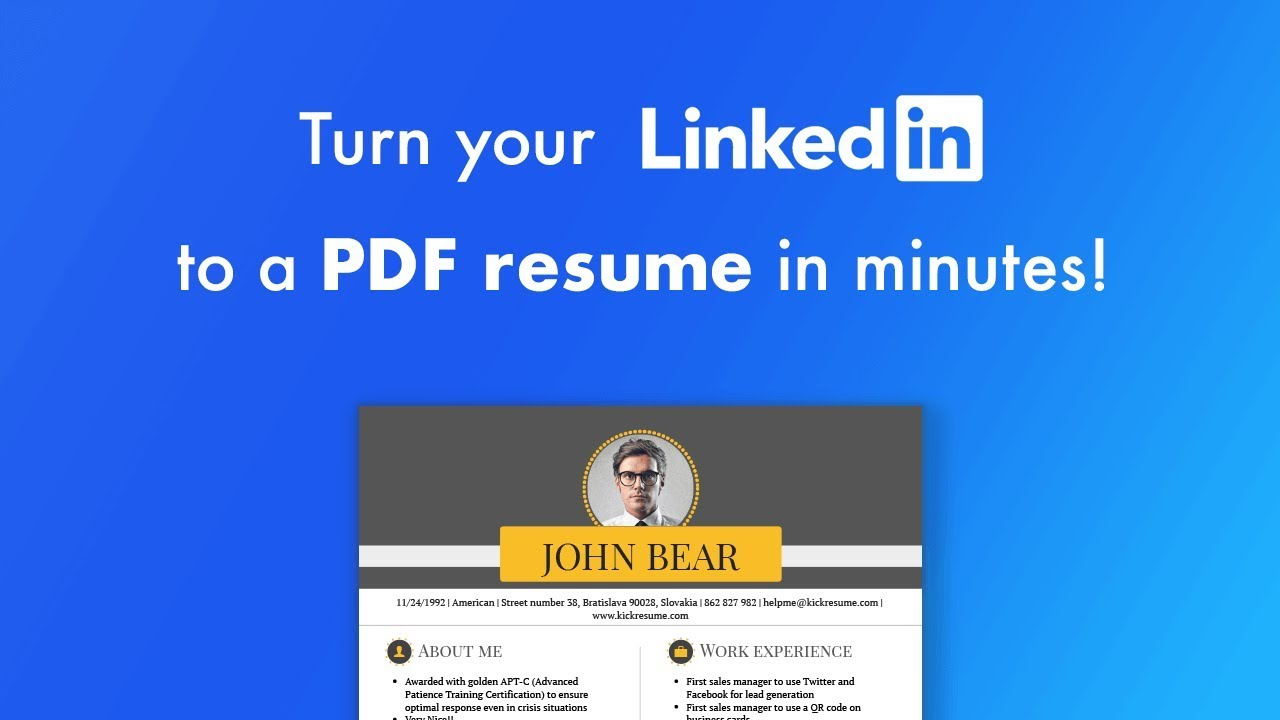 Convert Your LinkedIn Profile Into A Perfect Resume In Seconds