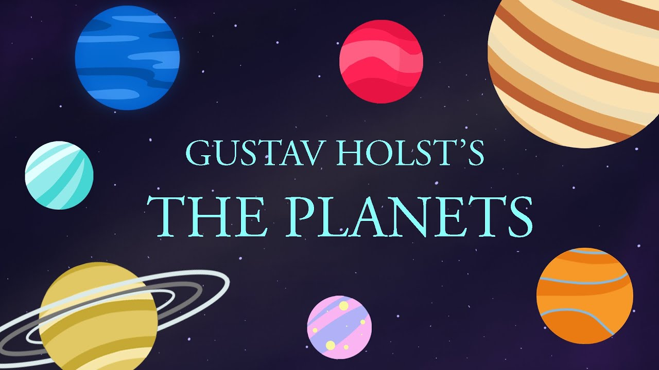 Episode 6: The Planets by Gustav Holst - YouTube