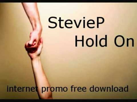 StevieP - Hold On (Free Download).wmv
