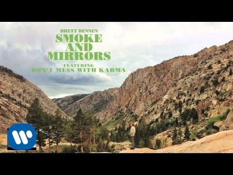 Brett Dennen - Don't Mess With Karma (Official Audio)