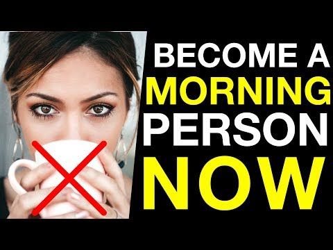 How to Become a Morning Person in 2019: 3 Secrets to ACTUALLY Waking Up Early