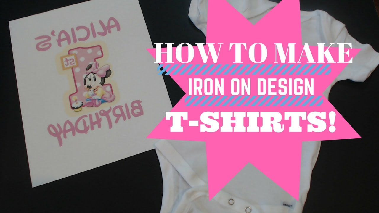 how to iron on designs make onesies t shirts quick easy tutorial youtube. Black Bedroom Furniture Sets. Home Design Ideas