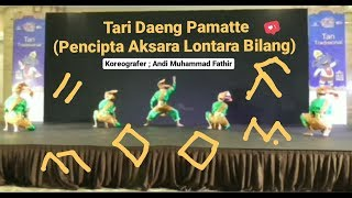 Pencipta Aksara Lontara Makassar   Tari Daeng Pamatte   Provinsi Sulawesi Selatan  FLS2N 2019