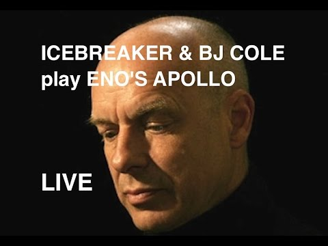 Icebreaker & BJ Cole: Deep Blue Day by Eno / Lanois (Apollo) live in Brighton