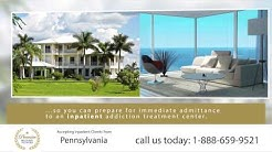 Drug Rehab Pennsylvania - Inpatient Residential Treatment