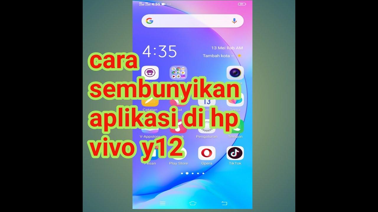 Cara Sembunyikan Aplikasi Hp Vivo Y12 Youtube